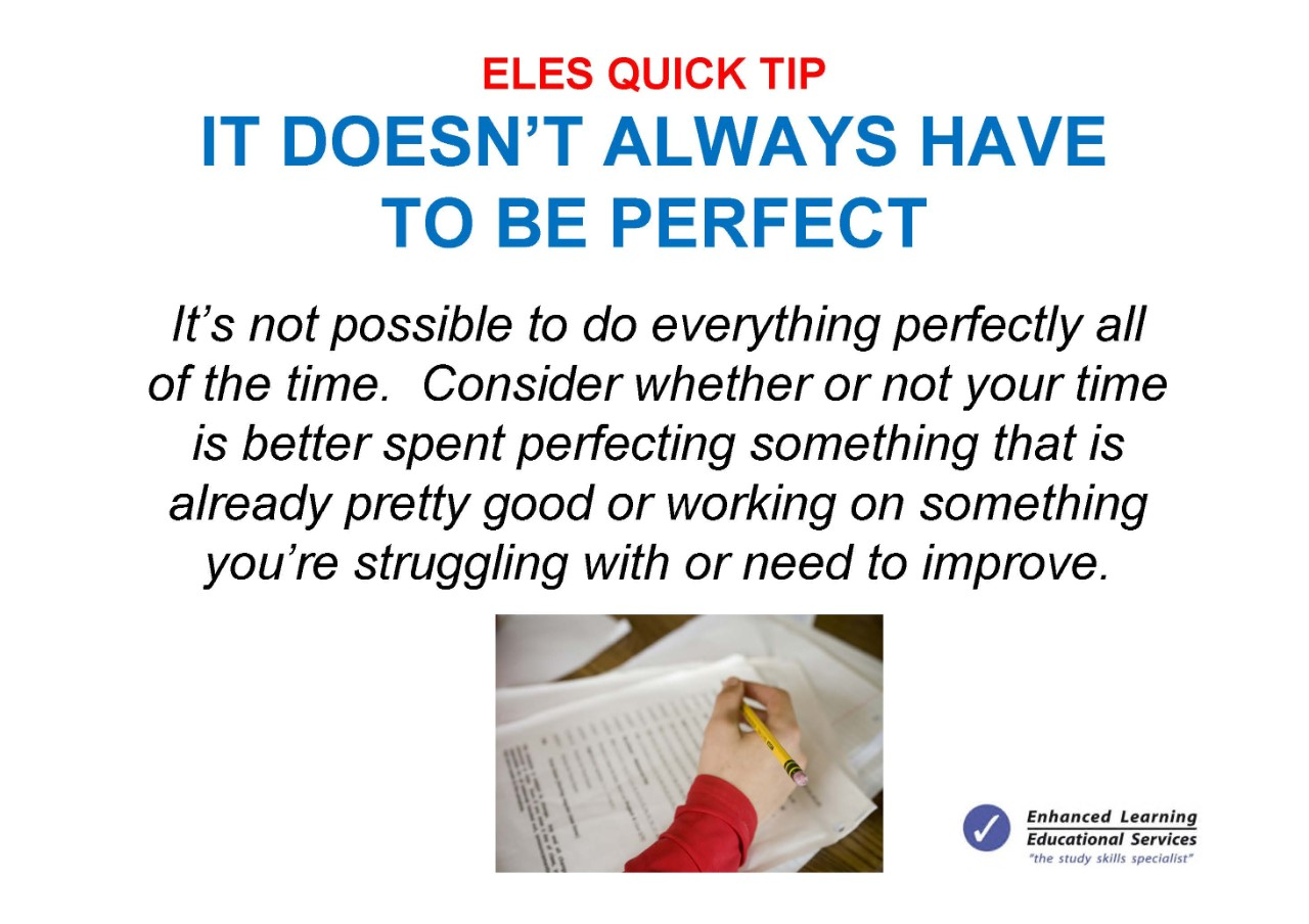 It doesn't always have to be perfect